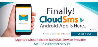 CloudSMS | Most Reliable Instant BulkSMS service provider in Nigeria
